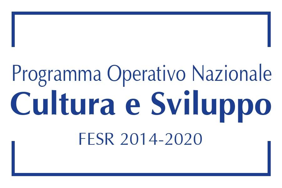 PON CULTURA E SVILUPPO 2014 - 2020